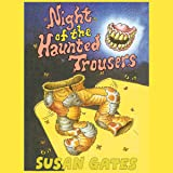 The Night of the Haunted Trousers