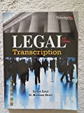 Legal Transcription: Text with Student Resources and Dictations (print and CD)