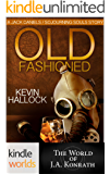 Jack Daniels and Associates: Old-Fashioned (Kindle Worlds Novella) (Sojourning Souls Book 3)