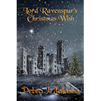 Lord Ravenspur's Christmas Wish: A Tales of Chapel Hall Christmas Novella (The Tales of Chapel Hall) (English Edition)