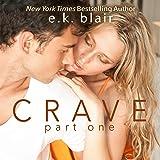 Crave, Part 1: The Crave Duet, Book 1