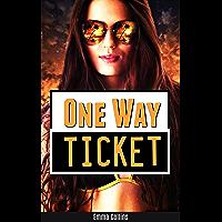 One Way Ticket (English Edition)