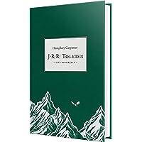 J.R.R. Tolkien : Uma biografia