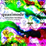 GOLDEN WORKS -remixed by quasimode-