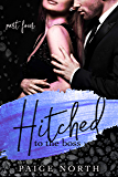 Hitched To The Boss (Part Four)