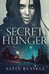 Secret Hunger: A Gripping Romantic Suspense Novel (The Harper Sisters Book 1) Kindle Edition