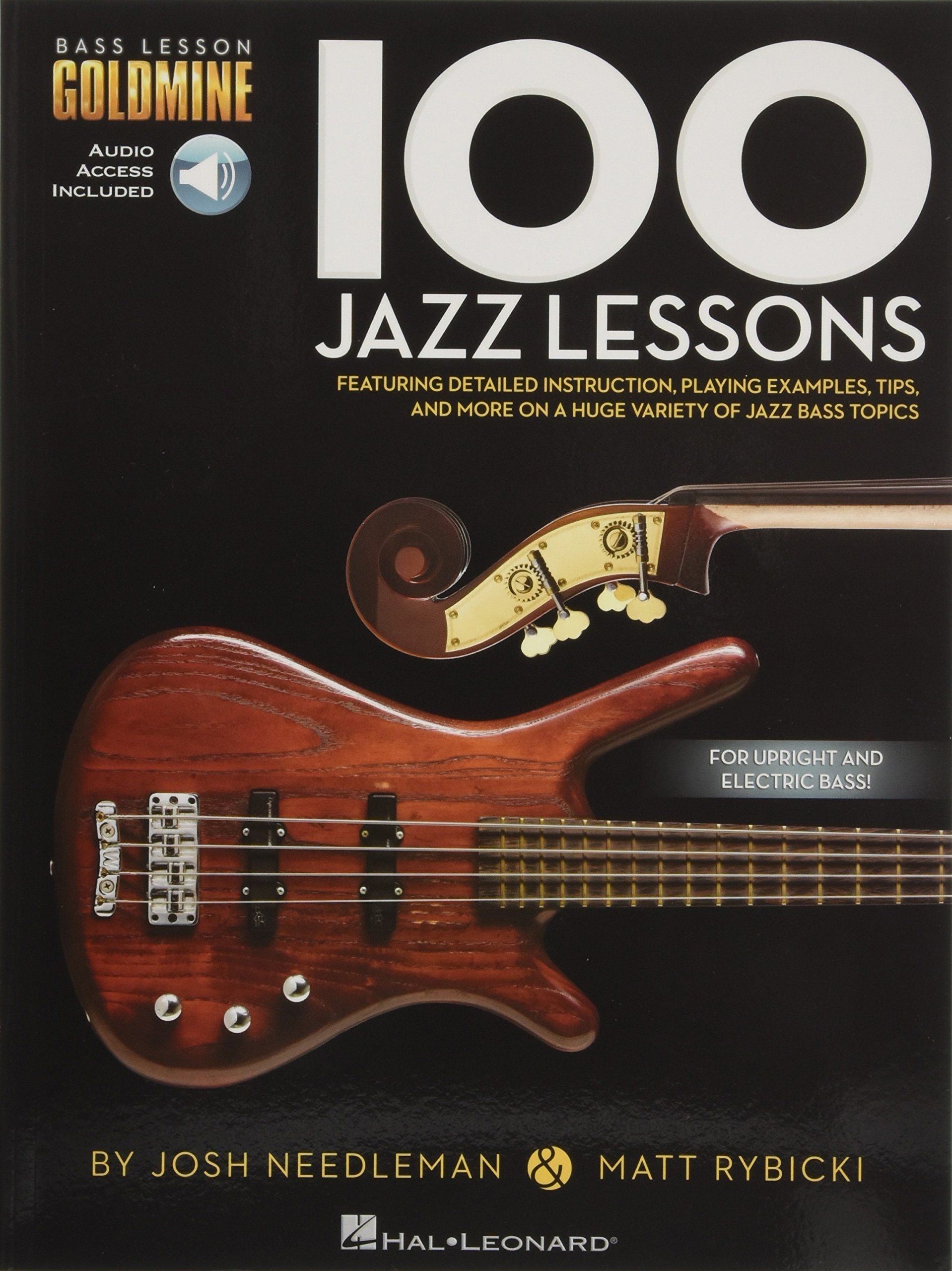 100 Jazz Lessons: Bass Lesson Goldmine Series: Hal Leonard Corp.:  9781480398443: Amazon.com: Books