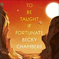 To Be Taught, If Fortunate: A Novella