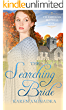 The Searching Bride: Has the love she's searched for been within reach all along? (The Emberton Brothers Book 3)