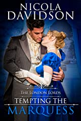 Tempting the Marquess (The London Lords Book 3) Kindle Edition