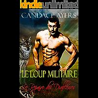Le Loup Militaire (Le Repaire des Diablesses t. 3) (French Edition)