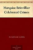 Marquise Brinvillier Celebrated Crimes (English Edition)