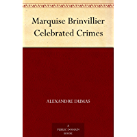 Marquise Brinvillier Celebrated Crimes