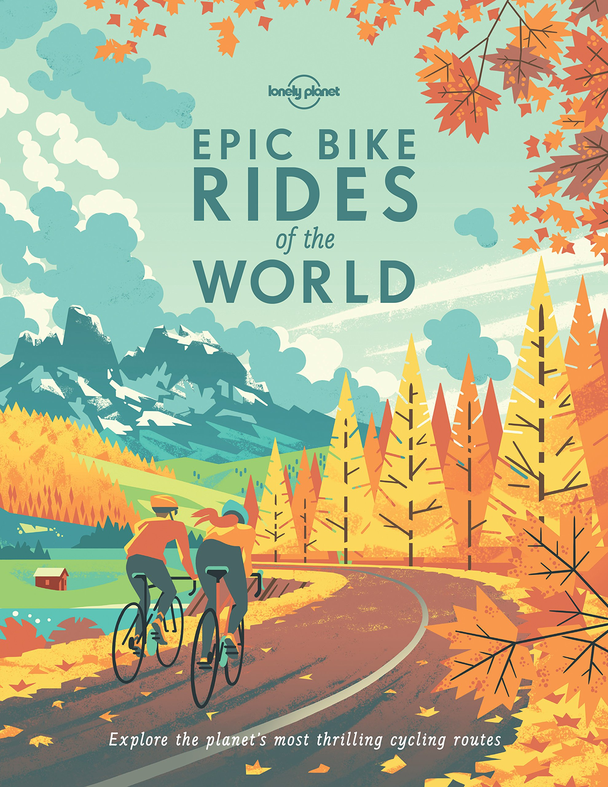 Epic Rides World Lonely Planet