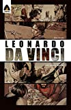 Leonardo Da Vinci: The Renaissance Man: A Graphic Novel (Campfire Graphic Novels)