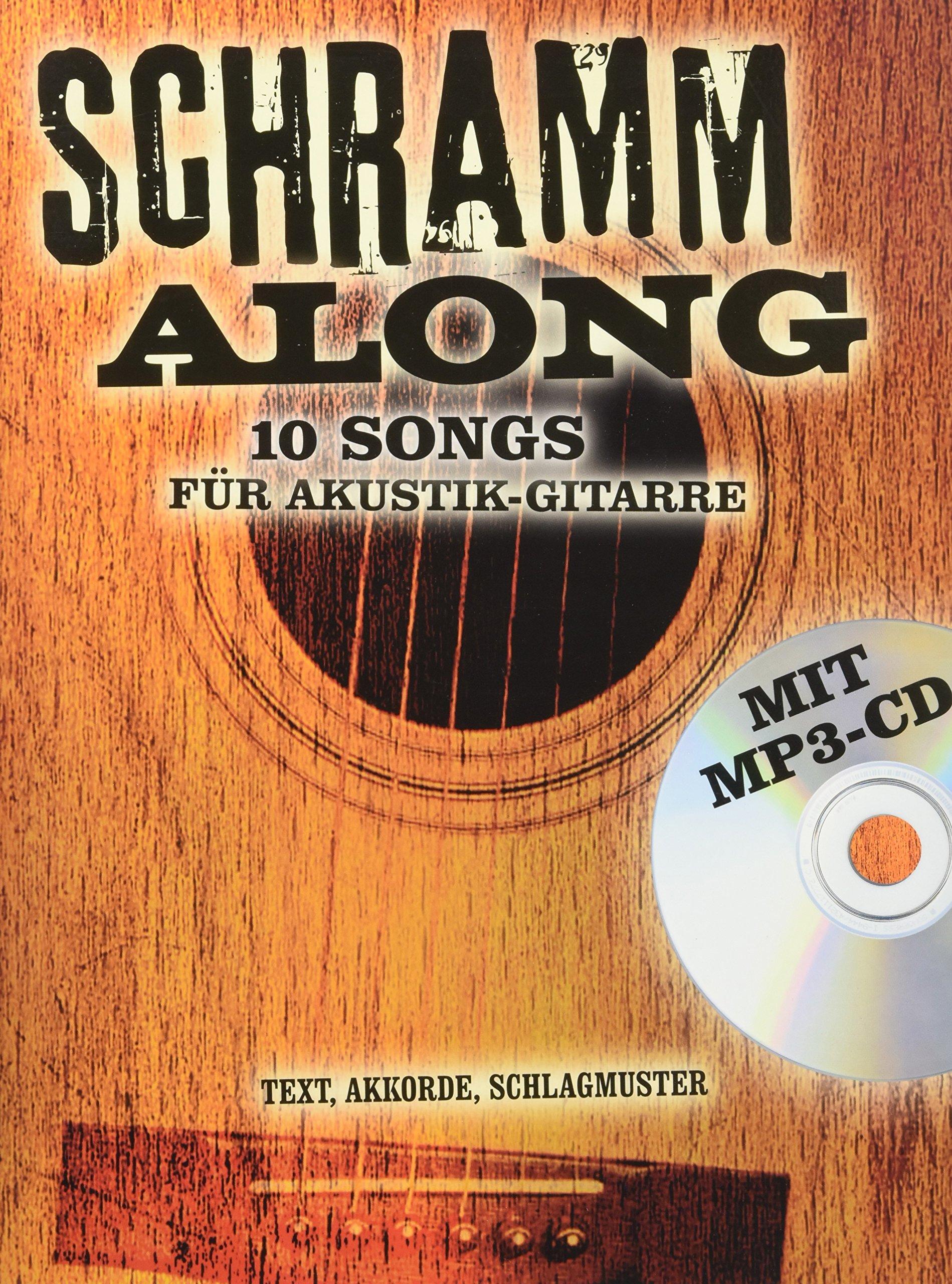 Schramm Along - 10 Songs Fur Akustik-Gitarre (German Edition) pdf