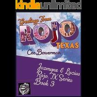 Jazmyne & Lucius: Rojo, TX Book 3