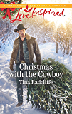Christmas with the Cowboy: A Wholesome Western Romance (Big Heart Ranch Book 3)