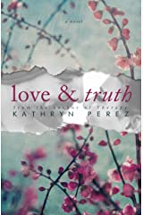Love and Truth Kindle Edition