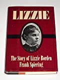 Lizzie Borden: The Legend, the Truth, the Final Chapter