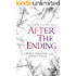 After The Ending (The Ending Series, 1)