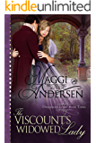 The Viscount's Widowed Lady: A Regency Historical Romance (Dangerous Lords Book 4)