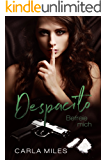Despacito: Befreie mich (Bad Boy Romance)