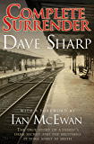 Complete Surrender - The True Story of a Family's Dark Secret and the Brothers it Tore Apart at Birth