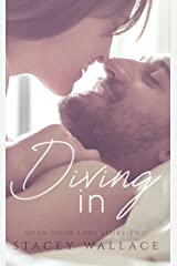 Diving In: A Friends-to-Lovers Second Chance Romance (Open Door Love Story Book 2) Kindle Edition