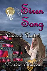 Siren Song (The Undead Unit Book 4) Kindle Edition