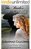 Mail Order Bride: The Bride's Choice (Plum River Brides)