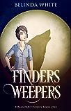 Finders Weepers: The Benandanti: Book One (Benandanti Series 1)