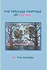 The Perilous Paintings of Lily Day Kindle Edition