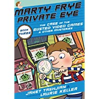Marty Frye, Private Eye: The Case of the Busted Video Games & Other Mysteries: 3