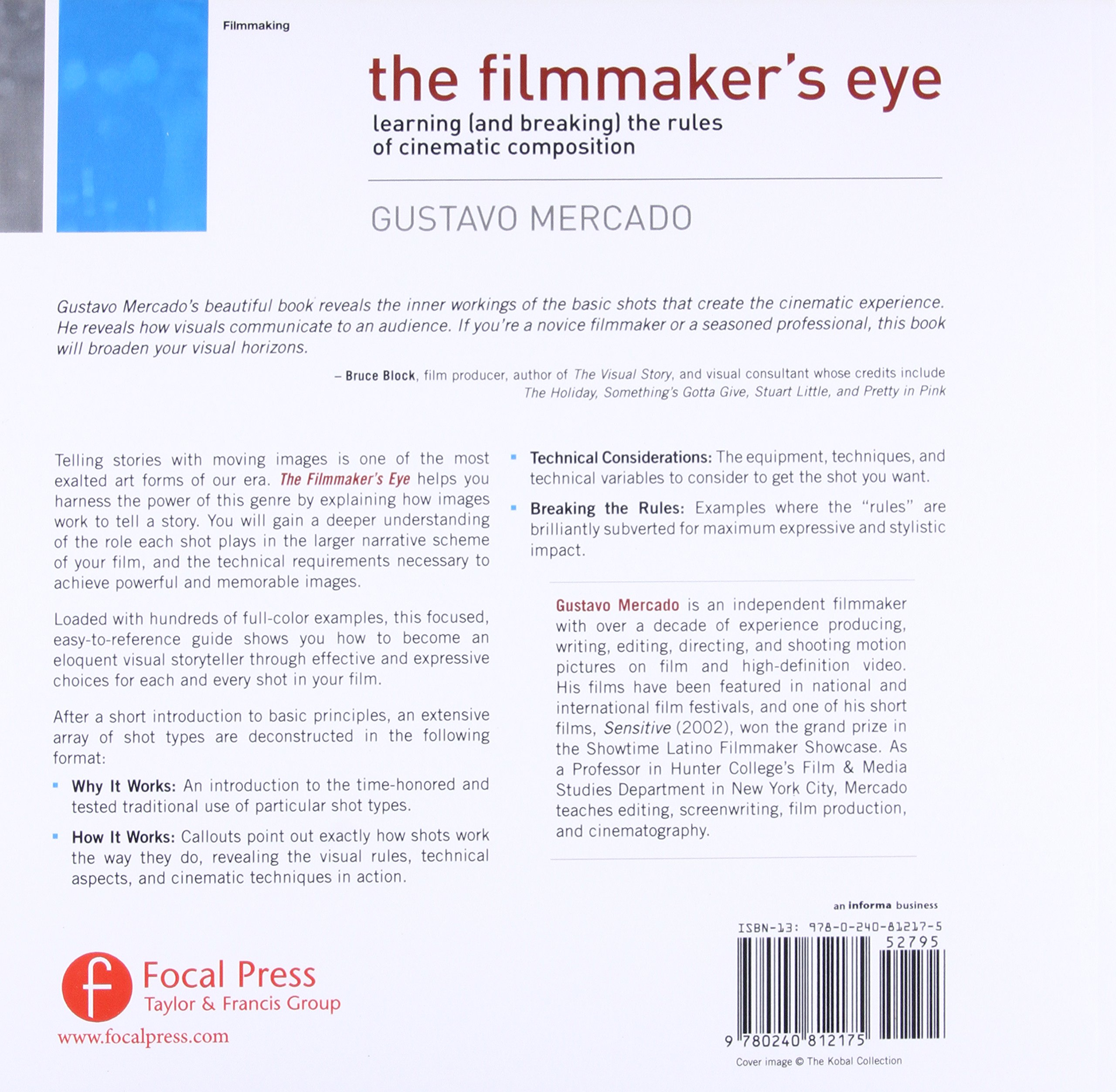 the filmmaker s eye learning and breaking the rules of cinematic