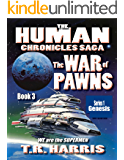 The War of Pawns: (The Human Chronicles Saga -- Book 3)