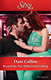 Bound By The Millionaire's Ring (The Sauveterre Siblings Book 3)