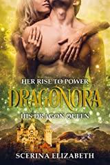 Dragonora: Book One: Her Rise To Power Kindle Edition
