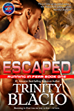 Escaped: Book One of Running in Fear