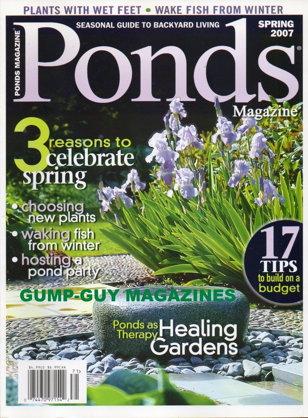 Ponds Spring 2007 Magazine SEASONAL GUIDE TO BACKYARD LIVING Plants With Wet Feet WAKE FISH FROM WINTER Choosing New Plants HOSTING A POND PARTY Ponds As Therapy Healing Gardens PDF