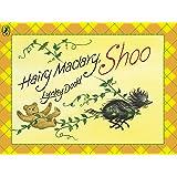 Hairy Maclary, Shoo (Hairy Maclary and Friends)