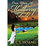 Once upon a Mulberry Field (A Time of Mulberry Sea)