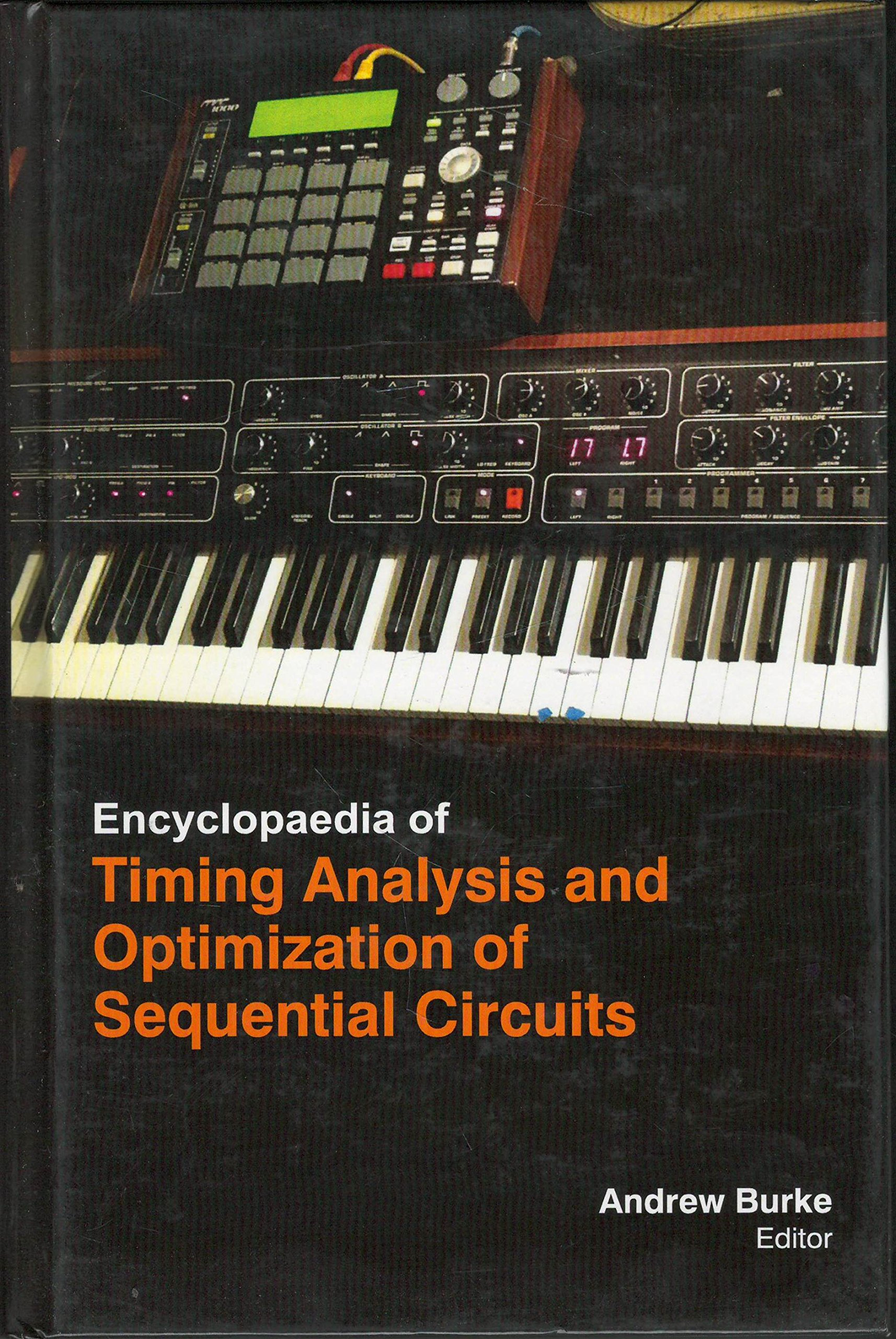 Encyclopaedia Of Timing Analysis And Optimization Of Sequential Circuits (3 Volumes) pdf epub