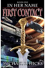 First Contact (In Her Name, Book 1) Kindle Edition