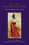 Tales from Tang Dynasty China: Selections from the Taiping Guangji