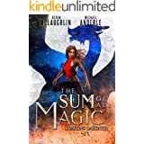 The Sum of All Magic (Dragon's Daughter Book 6)