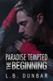 Paradise Tempted: The Beginning (Paradise Stories)