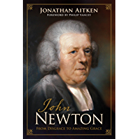 John Newton (Foreword by Philip Yancey): From Disgrace to Amazing Grace book cover