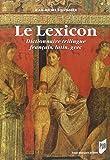 Le Lexicon : Dictionnairetrilingue français, latin, grec