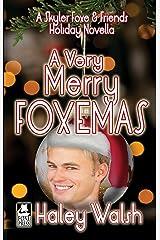 A Very Merry Foxemas: A Skyler Foxe & Friends Holiday Novella (The Skyler Foxe Mysteries) Kindle Edition